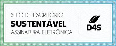 Selo de Escritório Sustentável - Assinatura Eletrônica - D4S - Valentir Advogados